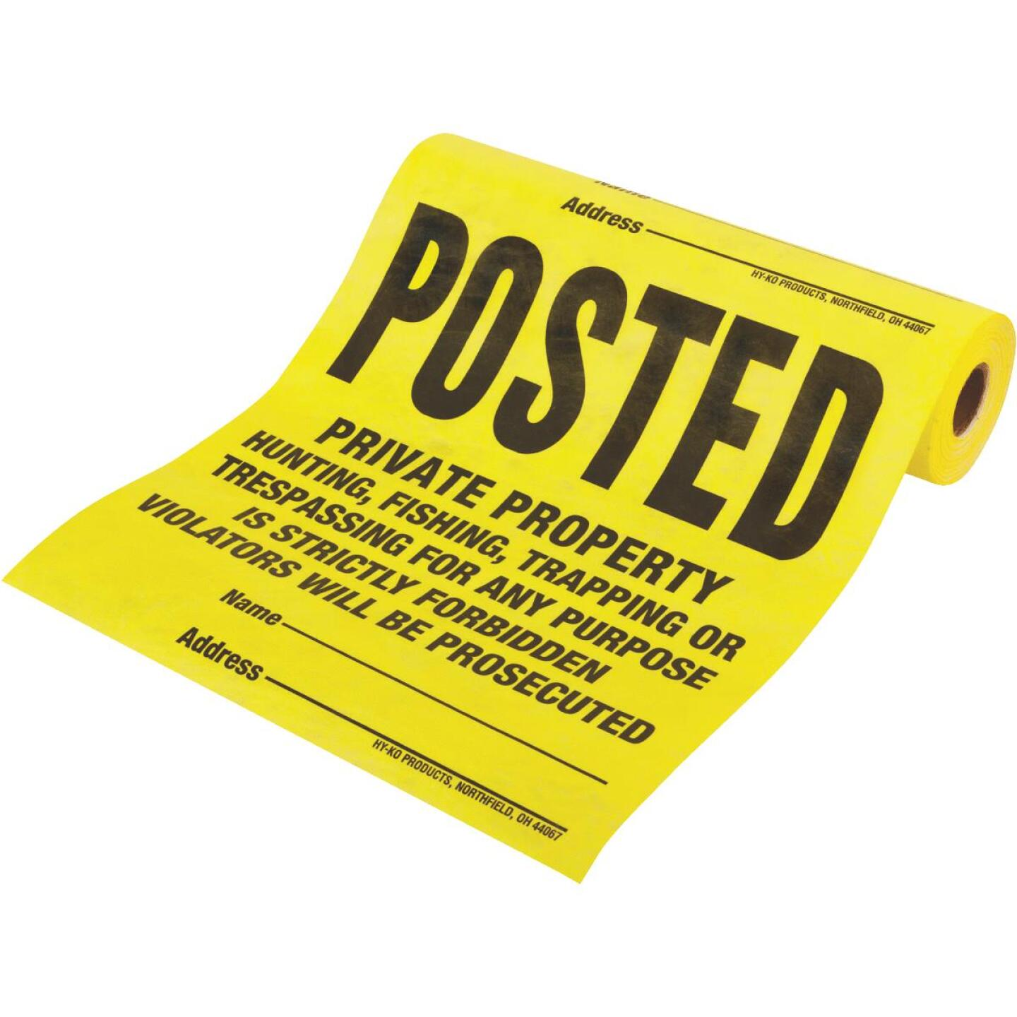 Hy-Ko Tyvek Sign, Posted Legal Private Property, Roll of 100 Image 2